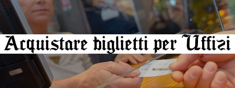 Acquista biglietti Galleria Uffizi